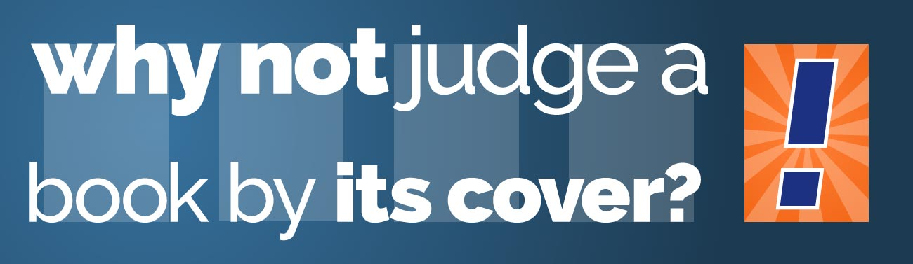 Why not judge a book by its cover?